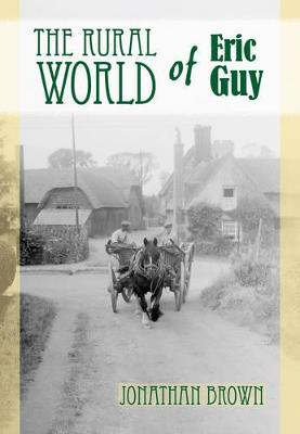 The Rural World of Eric Guy