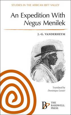 An Expedition with Negus Menilek: Twenty Months in Abyssinia