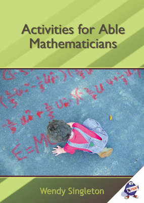 Activities for Able Mathematicians
