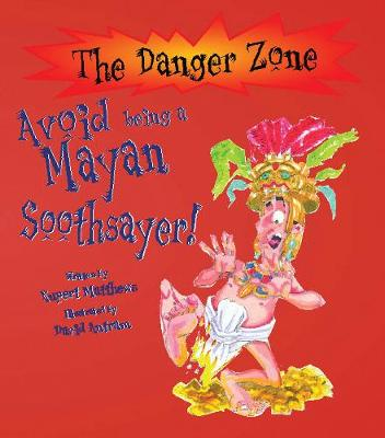 Avoid Being A Mayan Soothsayer!
