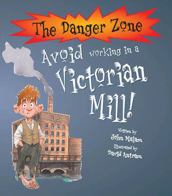 Avoid Working in a Victorian Mill