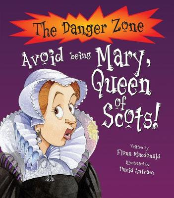 Avoid Being Mary, Queen Of Scots!