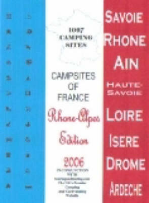 Campsites of France: 2006: Rhone Alpes