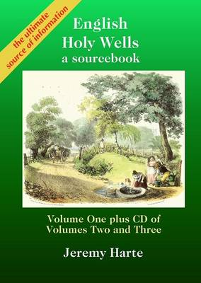 English Holy Wells: A Sourcebook: v. 1