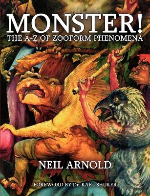 Monster! - the A-Z to Zooform Phenomena
