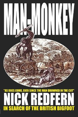 Man-monkey: In Search of the British Bigfoot