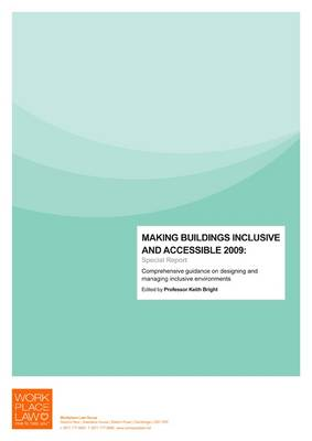 Making Buildings Inclusive and Accessible: Special Report: 2009