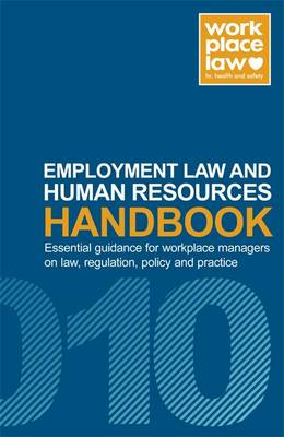 Employment Law and Human Resources Handbook: 2010