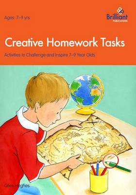 Creative Homework Tasks: Activities to Challenge and Inspire 7-9 Year Olds