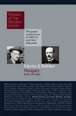 Karoli and Bethlen: Hungary - The Peace Conferences of 1919-23 and Their Aftermath