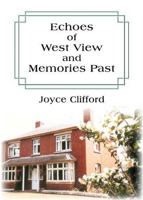 Echoes of West View and Memories Past