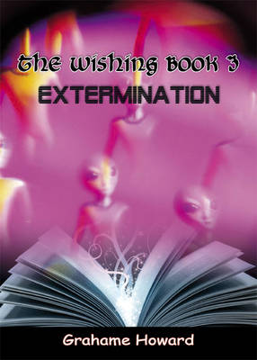 The Wishing Book: No. 3: Extermination