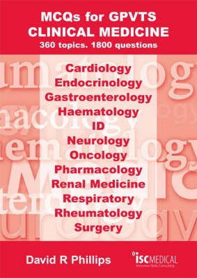 MCQs for GPVTS - Clinical Medicine: 360 Topics - 1800 Questions.