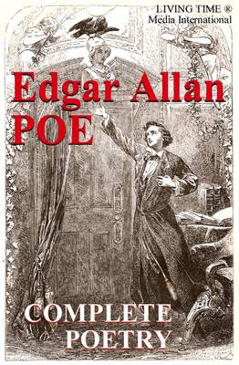 Edgar Allan Poe: The Complete Poetry