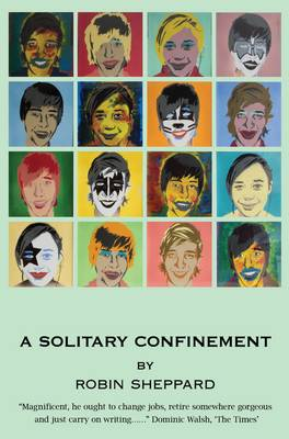 A Solitary Confinement: This is the inspirational true story of Robin Sheppard's encounter with Guillain-Barre syndrome