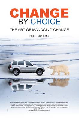 Change by Choice: The Art of Managing Change