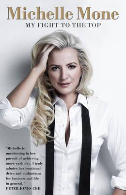 Michelle Mone - My Fight to the Top