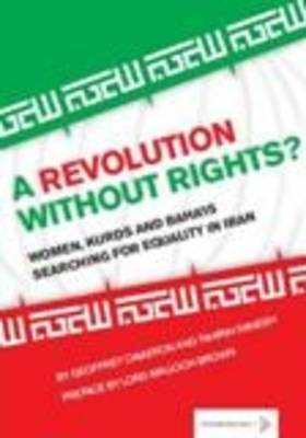 A Revolution Without Rights?: Women, Kurds and Baha'is Searching for Equality in Iran
