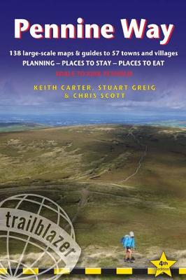 Pennine Way: Edale to Kirk Yetholm: Route Guide with Planning, Places to Stay, Places