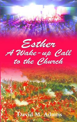 Esther: A Wake-up Call to the Church