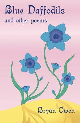 Blue Daffodils: And Other Poems