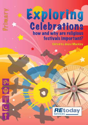 Celebrations: How and Why are Religious Festivals Important?