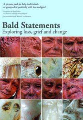 Bald Statements: Exploring Loss, Grief and Change