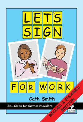 Let's Sign for Work: BSL Guide for Service Providers