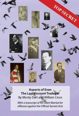 Aspects of  Evan : the Last Viscount Tredegar: With a Transcript of His Court Martial for Offences Against the Official Secrets Acts