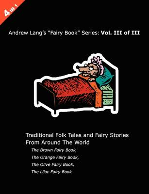 Andrew Lang's Brown, Orange, Olive and Lilac Fairy Books