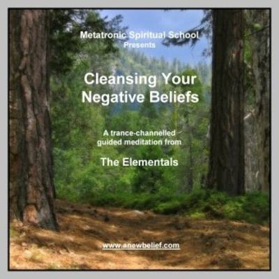 Cleansing Your Negative Beliefs