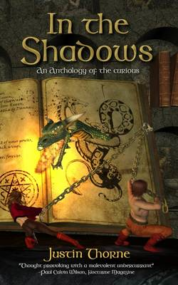In the Shadows: An Anthology of the Curious