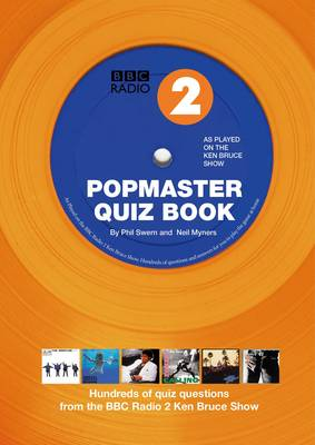 Popmaster Quiz Book, BBC Radio: Hundreds of Questions from the Ken Bruce Show: No. 2