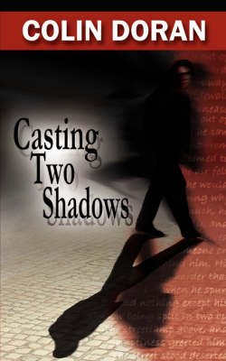 Casting Two Shadows