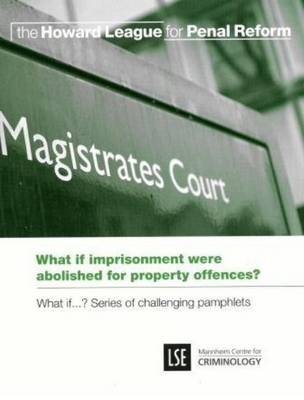 What if imprisonment were abolished for property offences?