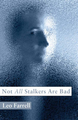 Not All Stalkers are Bad
