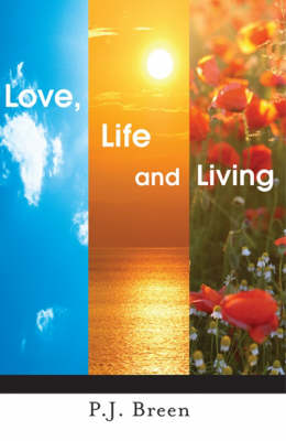 Love, Life and Living