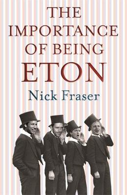Importance of Being Eton