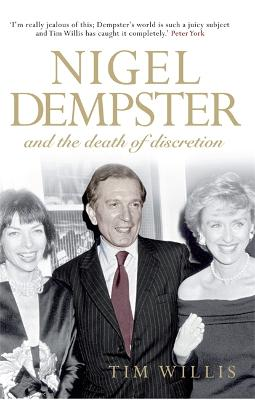 Nigel Dempster: And the Death of Discretion