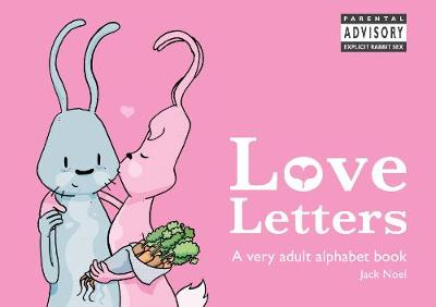 Love Letters: A Very Adult Alphabet Book