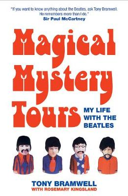 "Magical Mystery Tours: My Life with ""The Beatles"""