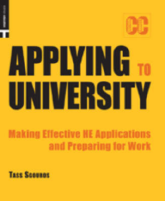 Applying to University: Making Effective Applications and Preparing for Work