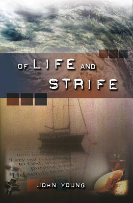 Of Life and Strife