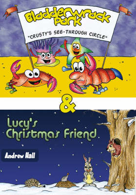 Bladderwrack Park: AND Lucy's Christmas Friend