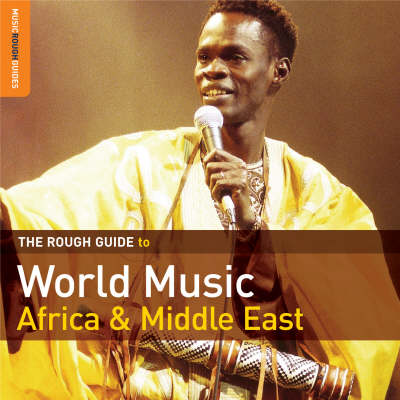 The Rough Guide to World Music: Africa and Middle East
