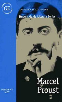 Marcel Proust: Student Guide