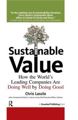 Sustainable Value: How the World's Leading Companies Are Doing Well by Doing Good