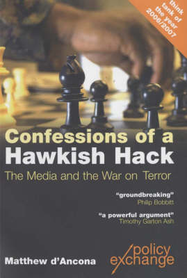 Confessions of a Hawkish Hack: The Media and the War on Terrorism