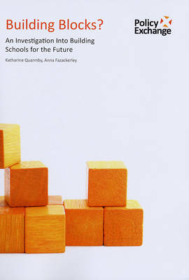 Building Blocks?: An Investigation into Building Schools for the Future