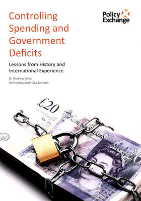 Controlling Spending and Government Deficits: Lessons from History and International Experience